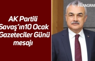 AK Partili Savaş'ın 10 Ocak Gazeteciler Günü...