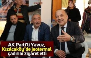 AK Parti'li Yavuz, Kızılcaköy'de jeotermal...