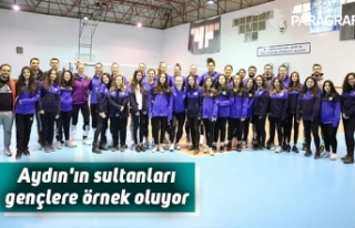 Aydın'ın sultanları gençlere örnek oluyor