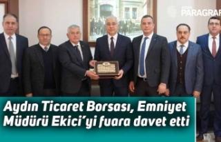 Aydın Ticaret Borsası, Emniyet Müdürü Ekici'yi...