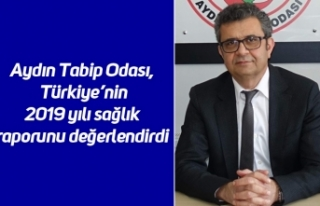 Aydın Tabip Odası, Türkiye'nin 2019 yılı sağlık...