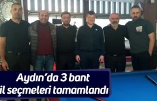 Aydın'da 3 bant il seçmeleri tamamlandı
