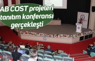 Aydın'da AB COST projeleri tanıtım konferansı...