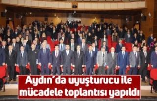 Aydın'da uyuşturucu ile mücadele toplantısı...