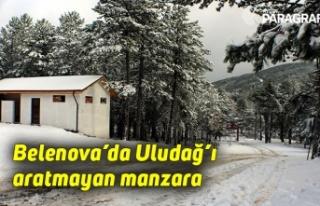 Belenova'da Uludağ'ı aratmayan manzara