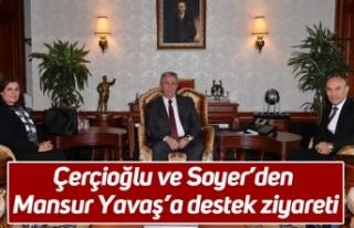 Çerçioğlu ve Soyer'den Mansur Yavaş'a destek...