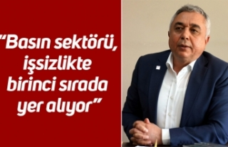 """CHP İl Başkanı Çankır; """"Basın sektörü, işsizlikte..."""