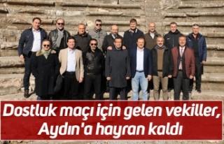 Dostluk maçı için gelen vekiller, Aydın'a...