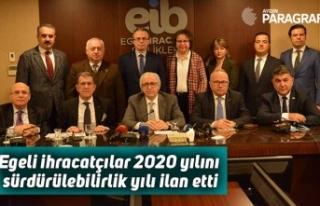 Egeli ihracatçılar 2020 yılını sürdürülebilirlik...