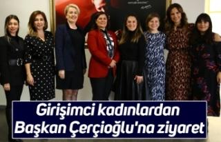 Girişimci kadınlardan Başkan Çerçioğlu'na...