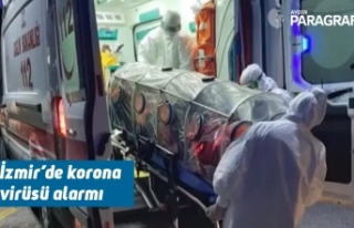 İzmir'de korona virüsü alarmı