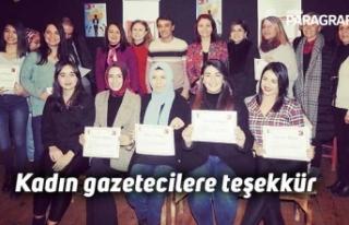 Kadın gazetecilere teşekkür