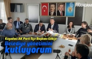 """Kuşadası AK Parti İlçe Başkanı Gökçe; """"Belediye..."""