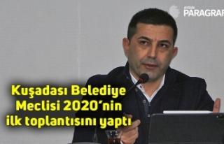 Kuşadası Belediye Meclisi 2020'nin ilk toplantısını...