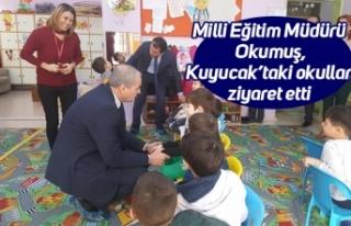 Milli Eğitim Müdürü Okumuş, Kuyucak'taki okulları...