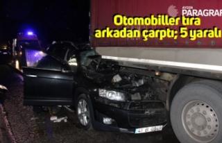 Otomobiller tıra arkadan çarptı; 5 yaralı