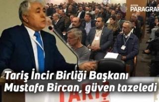 Tariş İncir Birliği Başkanı Mustafa Bircan, güven...