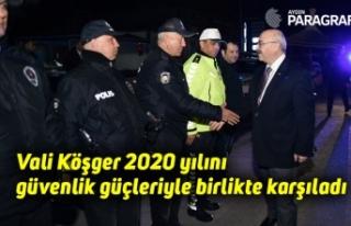 Vali Köşger 2020 yılını güvenlik güçleriyle...