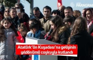 Atatürk'ün Kuşadası'na gelişinin yıldönümü...