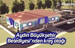 Aydın Büyükşehir Belediyesi'nden kreş atağı