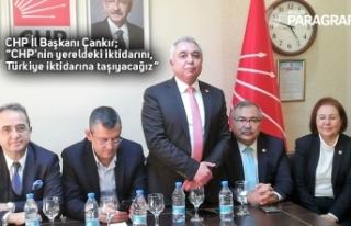 """CHP İl Başkanı Çankır; """"CHP'nin yereldeki..."""