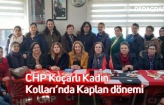 CHP Koçarlı Kadın Kolları'nda Kaplan dönemi