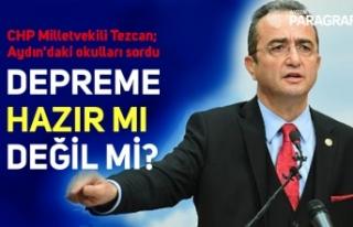 CHP Milletvekili Tezcan; Aydın'daki okulları...