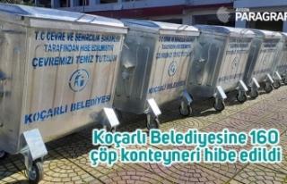 Koçarlı Belediyesine 160 çöp konteyneri hibe edildi