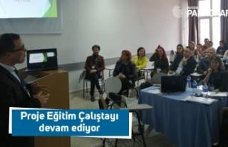 Proje Eğitim Çalıştayı devam ediyor