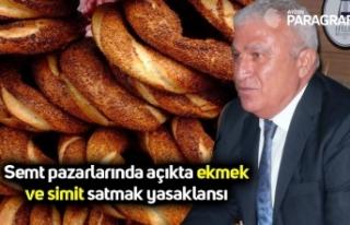 Semt pazarlarında açıkta ekmek ve simit satmak...