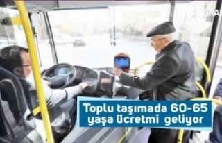 Toplu taşımada 60-65 yaşa ücretmi  geliyor