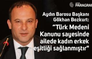 """""""Türk Medeni Kanunu sayesinde ailede kadın erkek..."""