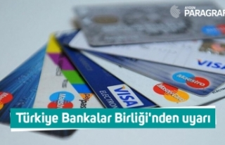 Türkiye Bankalar Birliği'nden uyarı