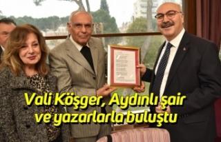Vali Köşger, Aydınlı şair ve yazarlarla buluştu