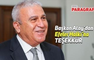Başkan Atay'dan Efeler Halkı'na teşekkür