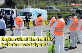 Başkan Günel'den temizlik işçilerine moral ziyareti