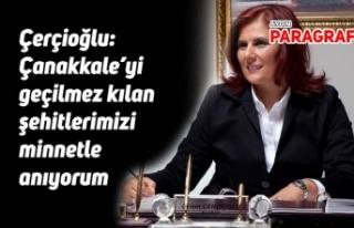"""Çerçioğlu: """"Çanakkale'yi geçilmez kılan..."""