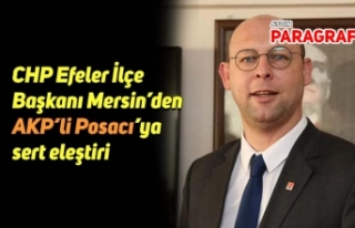 CHP Efeler İlçe Başkanı Mersin'den AKP'li...