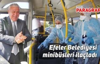 Efeler Belediyesi minibüsleri ilaçladı