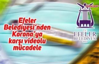 Efeler Belediyesi'nden Korona'ya karşı videolu...