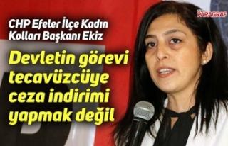 Ekiz; Devletin görevi tecavüzcüye ceza indirimi...