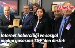 İnternet haberciliği ve sosyal medya yasasına TGF'den...