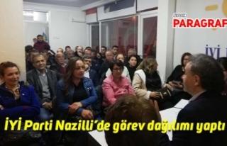 İYİ Parti Nazilli'de görev dağılımı yaptı