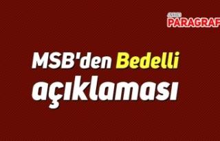 MSB'den Bedelli açıklaması