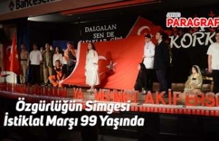 Özgürlüğün Simgesi İstiklal Marşı 99 Yaşında