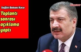 Sağlık Bakanı Koca açıklama yaptı
