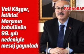 Vali Köşger, İstiklal Marşının kabulünün 99....