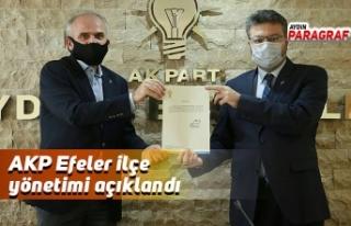 AKP Efeler ilçe yönetimi açıklandı
