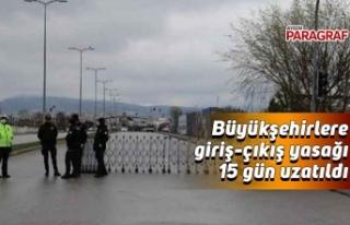 Aydın'a giriş çıkışlar 15 gün daha yasak
