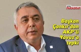Başkan Çankır'dan AKP'li Yavuz'a tepki